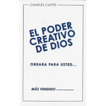 El Poder Creativo de Dios Obrara Para Usted (God's Creative Power Will Work for You) by Charles Capps, 9781937578558