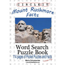 Circle It, Mount Rushmore Facts, Pocket Size, Word Search, Puzzle Book by Lowry Global Media LLC, 9781938625985