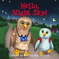 Hello, Night Sky! by Martha Day Zschock, 9781938700637