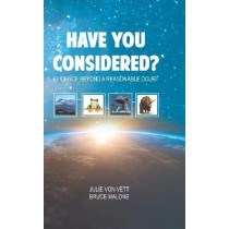 Have You Considered: Evidence Beyond a Reasonable Doubt by Julie VonVett, 9781939456335