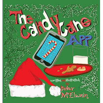 The Candy Cane App by Peter McElwain, 9781939815552