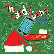 The Candy Cane App by Peter McElwain, 9781939815576