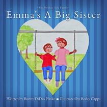 Emma's a Big Sister by Bunny Didio Plaske, 9781939828361
