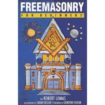 Freemasonry for Beginners by Robert Lomas, 9781939994561