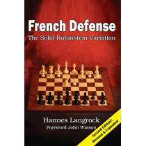 French Defense: The Solid Rubinstein Variation by Hannes Langrock, 9781941270929
