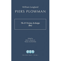 Piers Plowman: The B-Version Archetype (Bx) by William Langland, 9781941331132