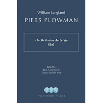 Piers Plowman: The B-Version Archetype (Bx) by William Langland, 9781941331149