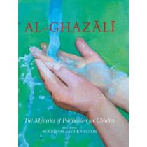 Al-Ghazali: The Mysteries of Purification for Children, including Workbook by Al-Ghazali, 9781941610336