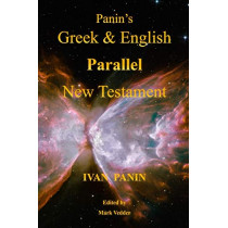 Panin's Greek and English Parallel New Testament by Ivan Panin, 9781941776186