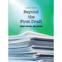 Beyond the First Draft: Deep Novel Revision by Laurel Yourke, 9781942545989