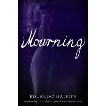 Mourning by Eduardo Halfon, 9781942658443