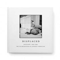 Displaced: Manzanar 1942-1945 by Evan Backes, 9781942884293