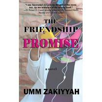 The Friendship Promise by Umm Zakiyyah, 9781942985013