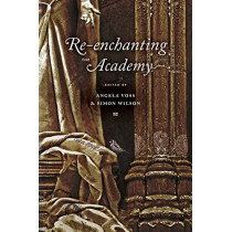 Re-enchanting the Academy by Angela Voss, 9781943710133
