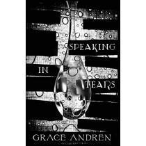 Speaking in Tears: The Poetry in Grief by Grace Andren, 9781944599164