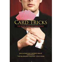 Card Tricks: The Royal Road to Card Magic by Jean Hugard, 9781944686277