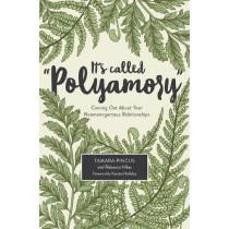It's Called Polyamory by Pincus Tamara Hiles Rebecca, 9781944934422