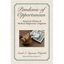 Pandemic of Opportunism by Sarah Seymour-Winfield, 9781945091100