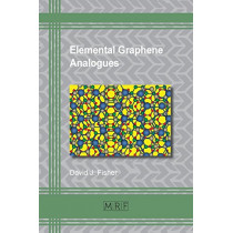 Elemental Graphene Analogues by David J Fisher, 9781945291302