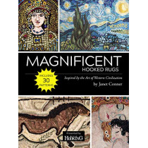 Magnificent Hooked Rugs: Inspired by the Art of Western Civilization by Janet Conner, 9781945550447