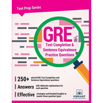 GRE Text Completion & Sentence Equivalence Practice Questions by Vibrant Publishers, 9781946383327