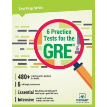 6 Practice Tests for the GRE by Vibrant Publishers, 9781946383341