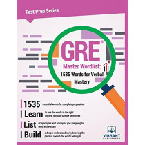 GRE Master Wordlist: 1535 Words for Verbal Mastery by Vibrant Publishers, 9781946383419