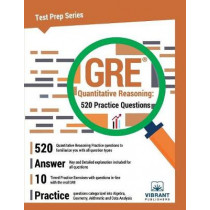 GRE Quantitative Reasoning: 520 Practice Questions by Vibrant Publishers, 9781946383884