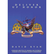 Deliver Up Honor by David Ryan, 9781946977656