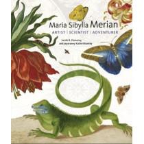 Maria Sibylla Merian - Artist, Scientist, Adventurer by Sarah B. Pomeroy, 9781947440012