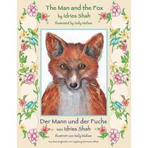 The Man and the Fox -- Der Mann und der Fuchs: English-German Edition by Sally Mallam, 9781948013505