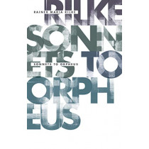 Sonnets to Orpheus by Rainer Maria Rilke, 9781948830065