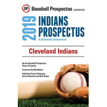 Cleveland Indians 2019: A Baseball Companion by Baseball Prospectus, 9781949332063