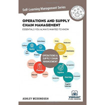 Operations and Supply Chain Management Essentials You Always Wanted to Know by Vibrant Publishers, 9781949395242