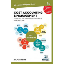 Cost Accounting and Management Essentials You Always Wanted To Know: 4th Edition by Vibrant Publishers, 9781949395358