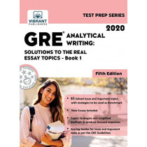 GRE Analytical Writing: Solutions to the Real Essay Topics - Book 1 (Fifth Edition) by Vibrant Publishers, 9781949395563