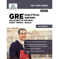 GRE Analytical Writing: Solutions to the Real Essay Topics - Book 3 (First Edition) by Vibrant Publishers, 9781949395600