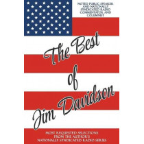 The Best of Jim Davidson: Most Requested Selections from the Author's Nationally Syndicated Radio Series by Jim Davidson, 9781950015641