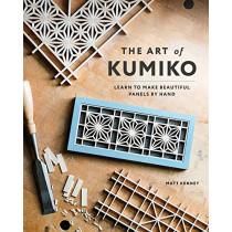 The Art of Kumiko: Learn to Make Beautiful Panels by Hand by Matt Kenney, 9781951217242