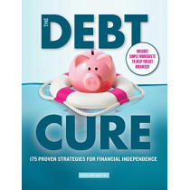 The Debt Cure: 175 Proven Strategies for Financial Independence by Taylor Smith, 9781951274252
