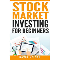 Stock Market Investing for Beginners by David Nelson, 9781951339401