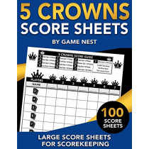 5 Crowns Score Sheets: 100 Large Score Sheets for Scorekeeping by Game Nest, 9781951791117