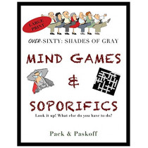 Mind Games & Soporifics: Over-Sixty: Shades of Gray by Carol Pack, 9781970028041