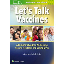 Let's Talk Vaccines by Dr. Gretchen LaSalle, 9781975136338