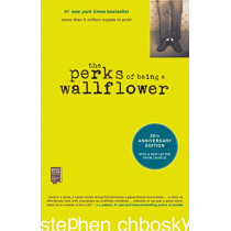 The Perks of Being a Wallflower: 20th Anniversary Edition by Stephen Chbosky, 9781982110994