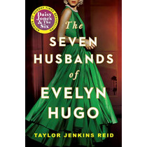 The Seven Husbands of Evelyn Hugo: A Novel by Taylor Jenkins Reid, 9781982147662