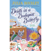 Death In A Budapest Butterfly: A Hungarian Tea House Mystery #1 by Julia Buckley, 9781984804822