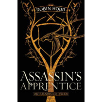 Assassin's Apprentice (the Illustrated Edition): The Farseer Trilogy Book 1 by Robin Hobb, 9781984817853