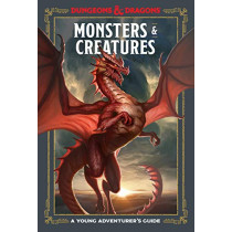 Monsters and Creatures: An Adventurer's Guide by Dungeons and Dragons, 9781984856401