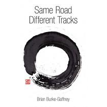 Same Road Different Tracks by Brian Burke-Gaffney, 9781987985795